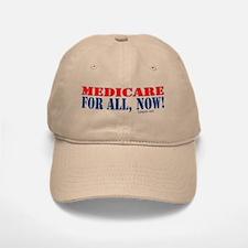 Medicare for All, Now Baseball Baseball Cap