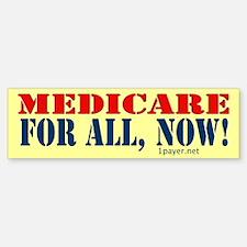 Medicare for All, Now Bumper Bumper Bumper Sticker