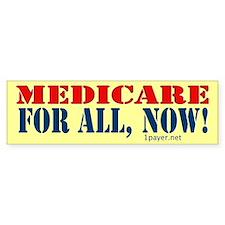 Medicare for All, Now Bumper Bumper Sticker