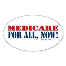 Medicare for All, Now Oval Decal