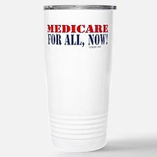 Medicare for All, Now Stainless Steel Travel Mug