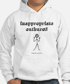 Inappropriate Outburst! Hoodie