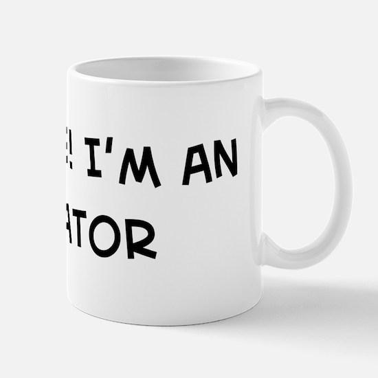Trust Me: Estimator Mug