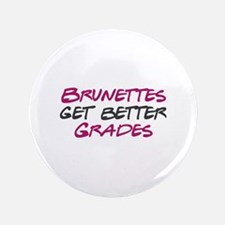 """Brunette Humor 3.5"""" Button (100 pack)"""