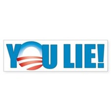 You Lie Bumper Bumper Sticker