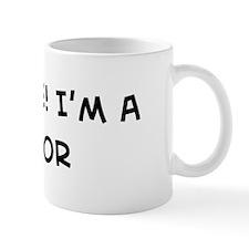 Trust Me: Doctor Mug