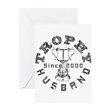 Trophy Husband Since 2000 Greeting Card