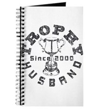 Trophy Husband Since 2000 Journal