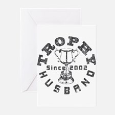 Trophy Husband Since 2002 Greeting Cards (Pk of 10