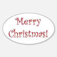 Just say Merry Christmas Oval Decal