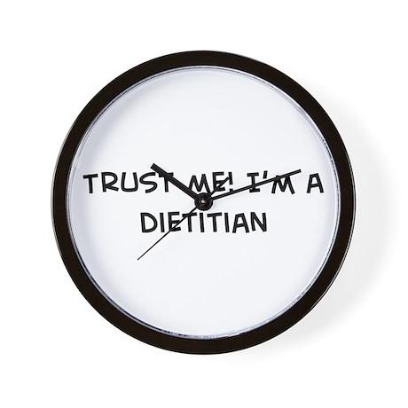 Trust Me: Dietitian Wall Clock