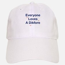 Everyone Loves A Dikfore Hat