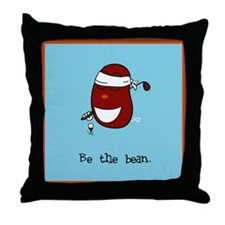Be the Bean Throw Pillow