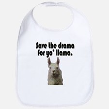 Save the drama for yo' llama Bib