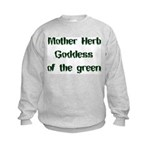 Mother Herb Goddess of the Gr Kids Sweatshirt