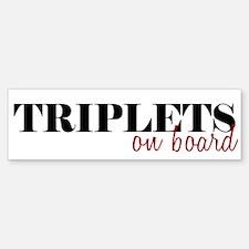 Triplets on Board Bumper Bumper Bumper Sticker