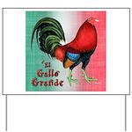 El Gallo Grande Yard Sign