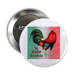 """El Gallo Grande 2.25"""" Button"""