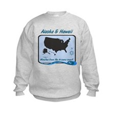 Alaska and Hawaii Funny Sweatshirt