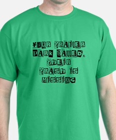 YOUR TRAILER PARK CALLED, THE T-Shirt