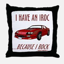 Funny IROC (I Rock) Throw Pillow