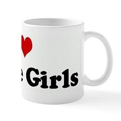 I Love White Girls Mug