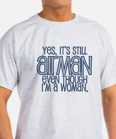 Still AirMAN T-Shirt