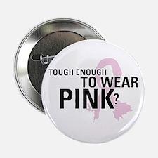 "Cute Real men wear pink 2.25"" Button"