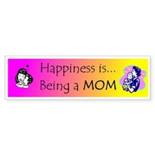 Being a Mom Bumper Bumper Sticker