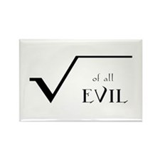 Square Root of all Evil Rectangle Magnet