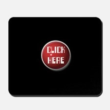 Click Here Mousepad