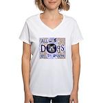Dogs Go To Heaven Women's V-Neck T-Shirt