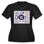 Dogs Go To Heaven Women's Plus Size V-Neck Dark T-