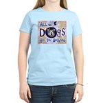Dogs Go To Heaven Women's Light T-Shirt