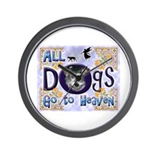 Dogs Go To Heaven Wall Clock