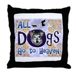 Dogs Go To Heaven Throw Pillow