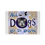 Dogs Go To Heaven Rectangle Magnet