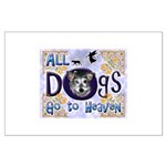 Dogs Go To Heaven Large Poster
