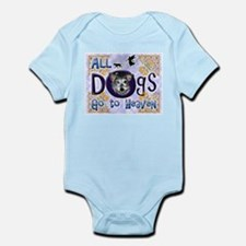 Dogs Go To Heaven Infant Bodysuit