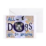Dogs Go To Heaven Greeting Cards (Pk of 20)