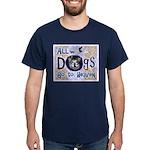 Dogs Go To Heaven Dark T-Shirt