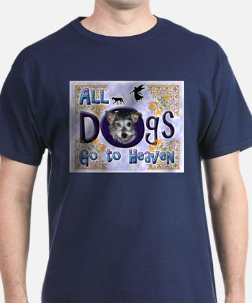 Dogs Go To Heaven T-Shirt