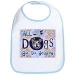 Dogs Go To Heaven Bib