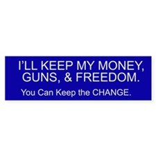 I'll keep my money guns and freedom