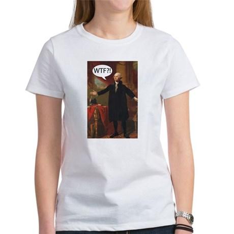 George Washington WTF? Women's T-Shirt