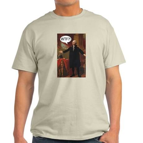 George Washington WTF? Light T-Shirt