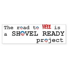 Shovel Ready Bumper Bumper Sticker