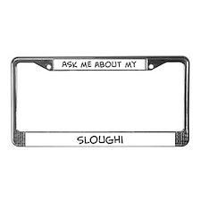 Ask me: Sloughi License Plate Frame