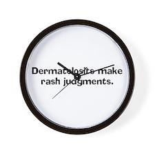 Dermatologists make rash judg Wall Clock