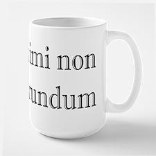 Illegitimi non Carborundum Large Mug